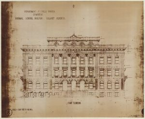 Item is a drawing of the Calgary Normal School - Fifth Avenue and Sixth Street, S. W., Calgary - Front Elevation - (Sepia of Original)